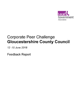 Corporate Peer Challenge - Gloucestershire County Council - 12 -15 June 2018: Feedback Report